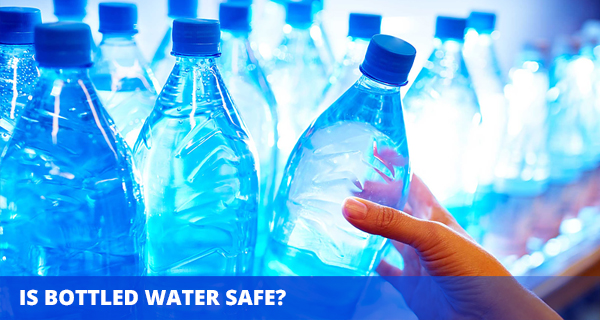 Is bottled water safe?